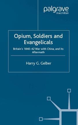 Opium, Soldiers and Evangelicals
