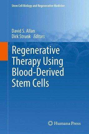 Regenerative Therapy Using Blood-Derived Stem Cells