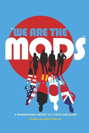 «We are the Mods»