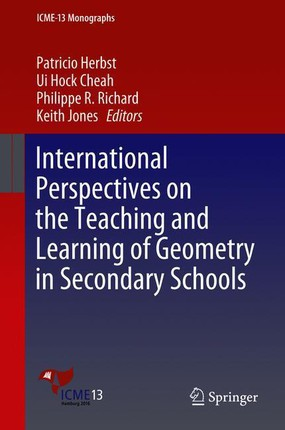 International Perspectives on the Teaching and Learning of Geometryin Secondary Schools