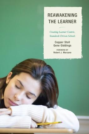 Re-Awakening the Learner
