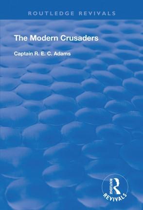 The Modern Crusaders