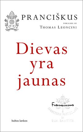 DIEVAS YRA JAUNAS: drąsus, intymus ir atviras pokalbis su Thomas Leoncini (knyga su defektais)