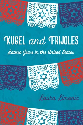 Kugel and Frijoles