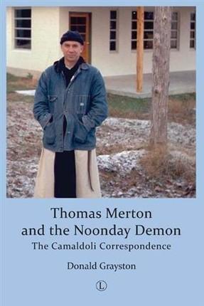 Thomas Merton and the Noonday Demon