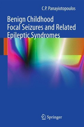 Benign Childhood Focal Seizures and Related Epileptic Syndromes