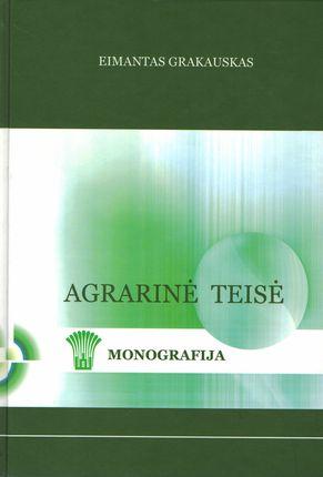 Agrarinė teisė. Monografija
