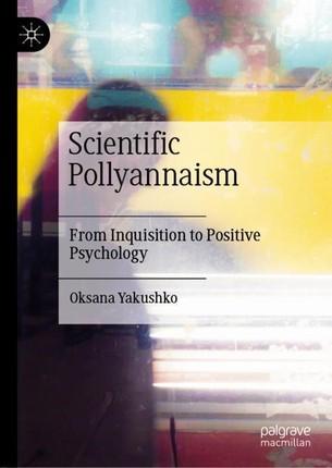 Scientific Pollyannaism