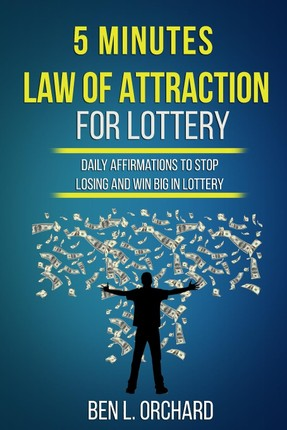 5 Minutes Law Of Attraction For Lottery