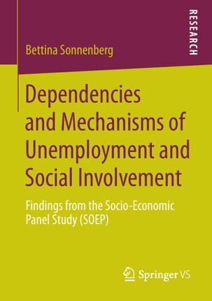 Dependencies and Mechanisms of Unemployment and Social Involvement