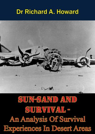 SUN-SAND AND SURVIVAL - An Analysis Of Survival Experiences In Desert Areas