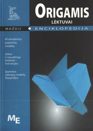 Mažoji enciklopedija. Origamis. Lėktuvai