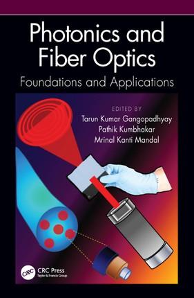 Photonics and Fiber Optics