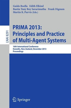 PRIMA 2013: Principles and Practice of Multi-Agent Systems
