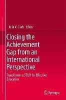 Closing the Achievement Gap from an International Perspective