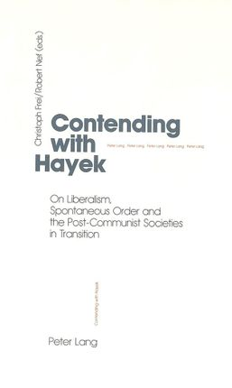 Contending with Hayek
