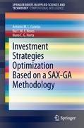 Investment Strategies Optimization based on a SAX-GA Methodology