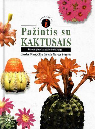 Pažintis su kaktusais