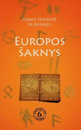Europos šaknys ir mes, lietuviai (6 laida)
