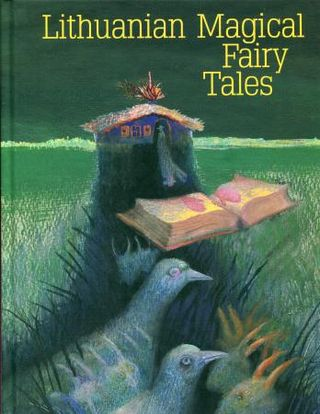 Lithuanian Magical Fairy Tales