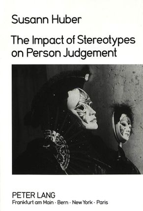 The Impact of Stereotypes on Person Judgement