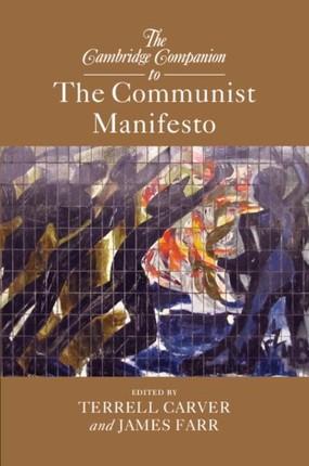 Cambridge Companion to The Communist Manifesto