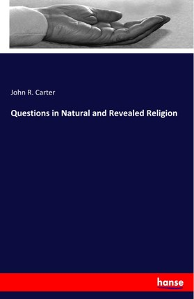 Questions in Natural and Revealed Religion