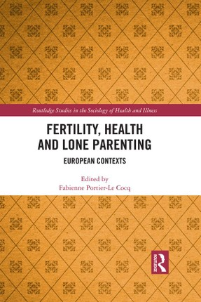 Fertility, Health and Lone Parenting