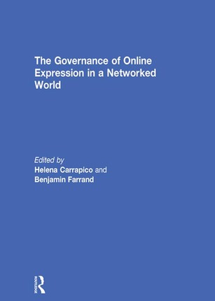 The Governance of Online Expression in a Networked World