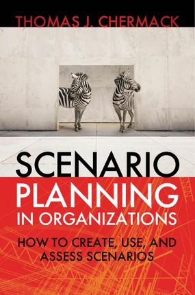 Scenario Planning in Organizations