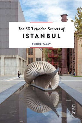 500 Hidden Secrets of Istanbul