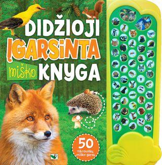 Didžioji įgarsinta miško knyga. 50 tikroviškų miško garsų