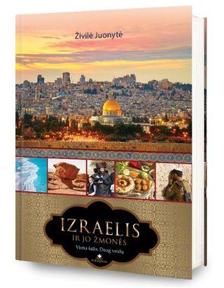 Izraelis ir jo žmonės: viena šalis, daug veidų