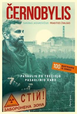 ČERNOBYLIS: pasaulis po trečiojo pasaulinio karo
