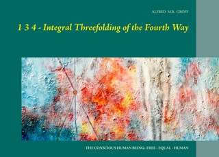 1 3 4  - Integral Threefolding of the Fourth Way