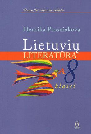 Lietuvių literatūra 8 klasei (Skaitau, rašau, pažįstu)