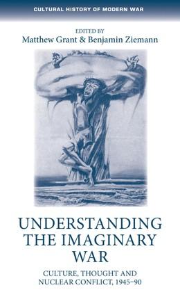Understanding the imaginary war