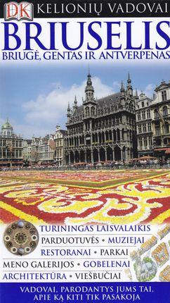 Briuselis, Briugė, Gentas ir Antverpenas: DK kelionių vadovai