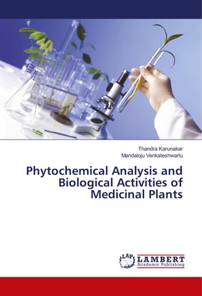 Phytochemical Analysis and Biological Activities of Medicinal Plants