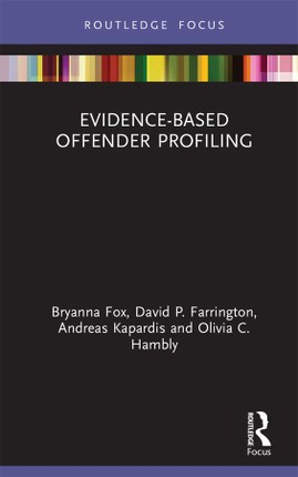 Evidence-Based Offender Profiling