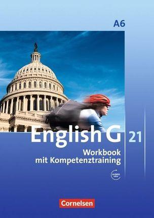 English G 21. Ausgabe A 6. Abschlussband 6-jährige Sekundarstufe I. Workbook mit Audios online