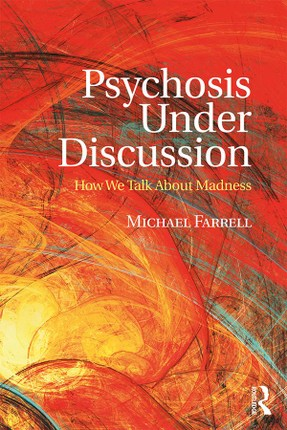Psychosis Under Discussion