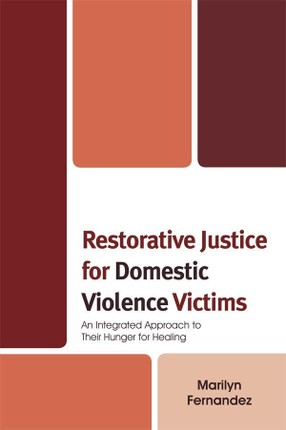 Restorative Justice for Domestic Violence Victims