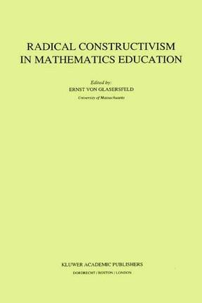 Radical Constructivism in Mathematics Education