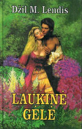 Laukinė gėlė (1997)