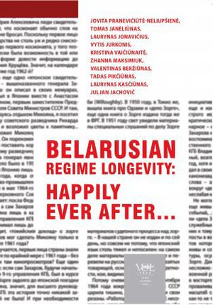 Belarusian regime longevity: happily ever after…