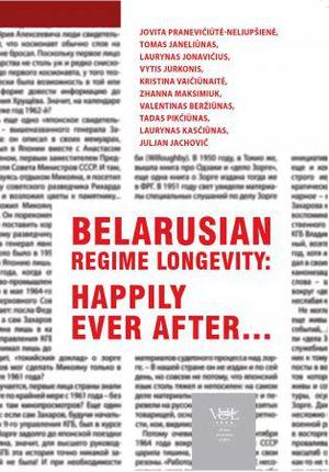 Belarusian regime longevity: happily ever after…