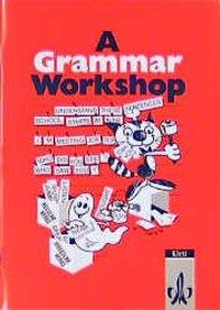 A Grammar Workshop