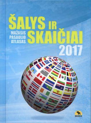 Šalys ir skaičiai 2017. Mažasis pasaulio atlasas