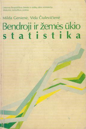 Bendroji ir žemės ūkio statistika